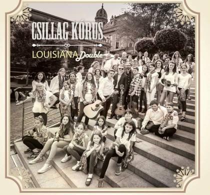 Csillag kórus & Louisiana Double lemez